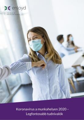 Koronavírus a munkahelyen 2020 –  Legfontosabb tudnivalók